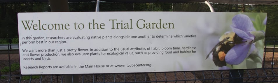 A sign at the entrance to MCC Trial Garden describes the research being done to test for ecological value of cultivars. Photo by Keith Nevison.